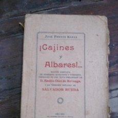 Libros antiguos: ¡CAJINES Y ALBARES!...JOSÉ FRUTOS BAEZA-EDICIÓN COMPLETA DE ROMANCES MURCIANOS Y PANOCHOS,-1927. Lote 45318049