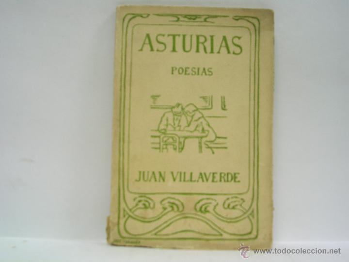 JUAN VILLAVERDE. ASTURIAS. PRIMERA EDICIÓN. RARO (Libros antiguos (hasta 1936), raros y curiosos - Literatura - Poesía)