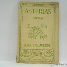 Libros antiguos: JUAN VILLAVERDE. ASTURIAS. PRIMERA EDICIÓN. RARO. Lote 45384572