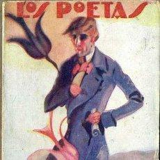 Libros antiguos: BALART : SUS MEJORES VERSOS (LOS POETAS, 1928) . Lote 45438443