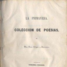 Libros antiguos: LA PRIMAVERA - COLECCIÓN DE POESIAS. 1853. Lote 45453647