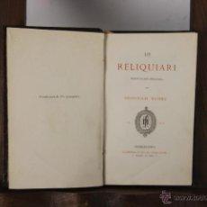 Libros antiguos: 5329- LO RELIQUIARI. FRANCESCH MATHEU. LIB. ALVARO VERDAGUER, 1878. . Lote 45572375