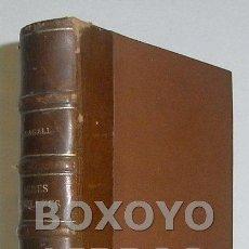 Libros antiguos: OBRES COMPLETES D'EN JOAN MARAGALL POESIES II. GUSTAU GILI. 1913. EN CATALÁN. Lote 45641775