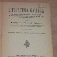 Libros antiguos: EUGENIO CARRÉ ALDAO. LITERATURA GALLEGA CON EXTENSOS APÉNDICES BIBLIOGRÁFICOS. RM66830. . Lote 45878862