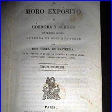 Libros antiguos: DUQUE DE RIVAS. ÁNGEL DE SAAVEDRA: RARO LIBRO: EL MORO EXPÓSITO. CÓRDOBA Y BURGOSEN EL SIGLO DÉCIMO.. Lote 45976306