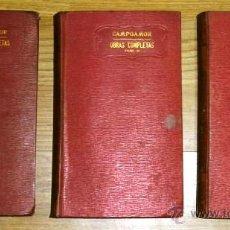 Libros antiguos: OBRAS POÉTICAS COMPLETAS 3T POR RAMÓN DE CAMPOAMOR DE ED. SOPENA EN BARCELONA S/F. Lote 46176046