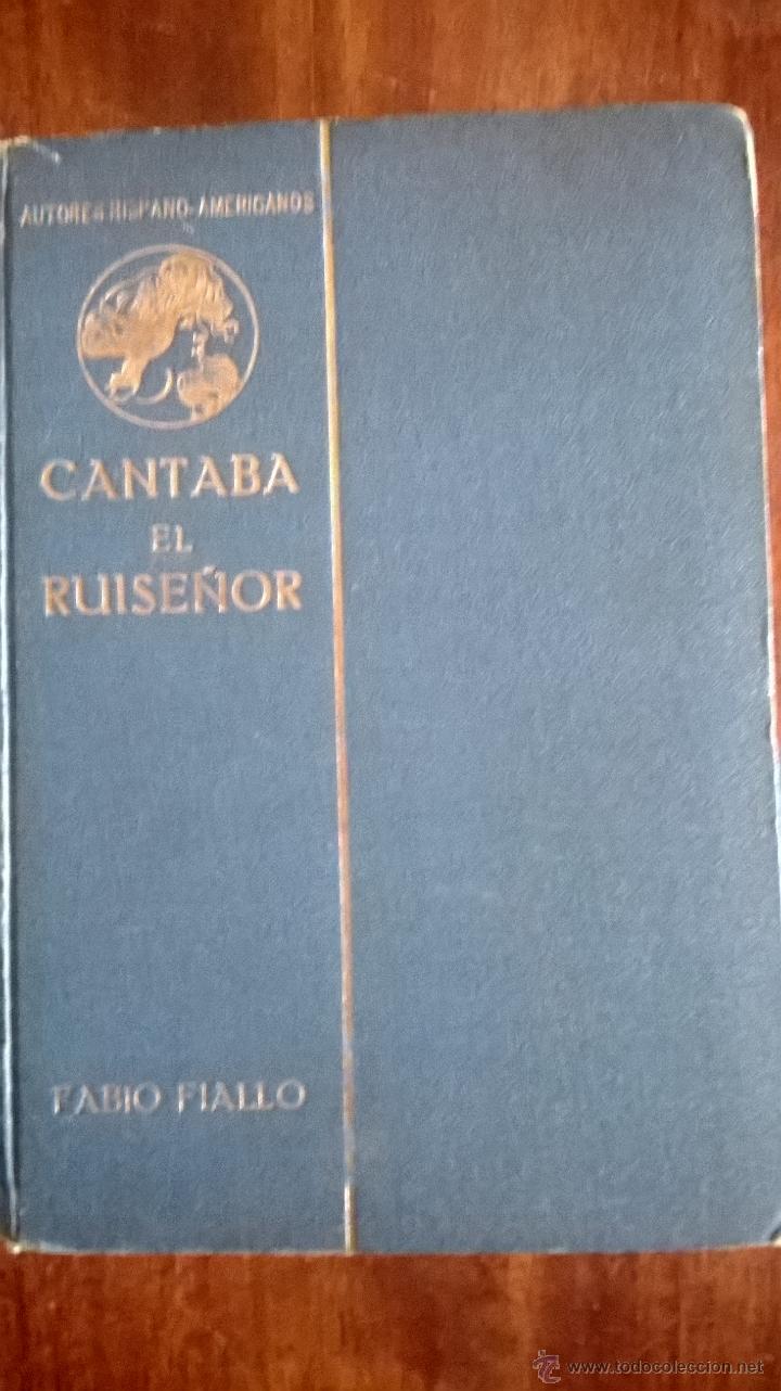 cantaba el ruiseñor, fabio fiallo berlin 1910 1 ejemplar de 30