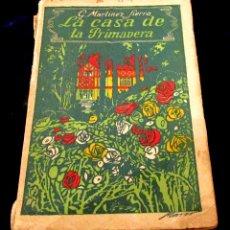 Libros antiguos: LIBRO LA CASA DE LA PRIMAVERA. G. MARTÍNEZ SIERRA. ED. RENACIMIENTO 1912. Lote 46711289