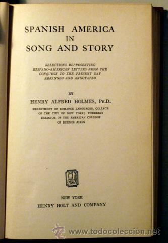SPANISH AMERICA IN SONG AND STORY- HENRY HOLMES - 1932 - GABRIELA MISTRAL (Libros antiguos (hasta 1936), raros y curiosos - Literatura - Poesía)