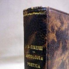 Libros antiguos: SEGUNDA ANTOLOJIA POETICA 1898 - 1918, JUAN RAMON JIMENEZ, ESPASA CALPE, 1933, PIEL. Lote 89248292
