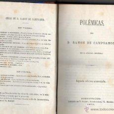 Libros antiguos: CAMPOAMOR-POLEMICAS 1873. Lote 47263786