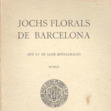 Libros antiguos: VARIOS. JOCHS FLORALS DE BARCELONA. AÑO 1913. NUEVO. Lote 47242974