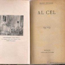 Libros antiguos: AL CEL / J. VERDAGUER. BCN : IIUSTRACIO CATALANA. 17X10CM. 96 P.. Lote 47272281