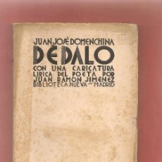 Libros antiguos: JUAN JOSE DOMENCHINA, DEDALO CON UNA CARICATURA LÍRICA DEL POETA JUAN RAMON JIMENEZ. Lote 47287278