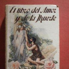 Libros antiguos: EL LIBRO DEL AMOR Y DE LA MUERTE. FRANCISCO VILLAESPESA. Lote 47411934