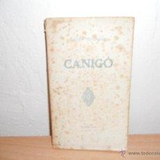 Libros antiguos: CANIGÓ.-MOSSEN JACINTO VERDAGUER. Lote 47461616