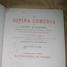 Libros antiguos: LA DIVINA COMEDIA POR DANTE ALIGHIERI EL PURGATORIO Y EL PARAISO BARCELONA MONTANER Y SIMÓN 1872. Lote 47665244