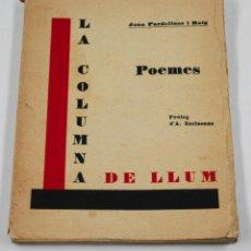 Libros antiguos: LA COLUMNA DE LLUM, POEMES, JOAN PARDELLANS. HERMA ED, BADALONA, TIRATGE 250 EJ.. Lote 47891986