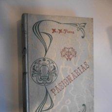 Libros antiguos: MANUEL M. FLORES PASIONARIAS POESIAS BARCELONA GASSO HERMANOS PROLOGO IGNACIO M. ALTAMIRANO. Lote 48092953