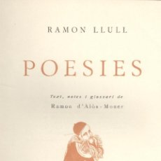 Libros antiguos: RAMÓN LLULL. POESIES. BARCELONA, 1925. EDM-1. Lote 48160003