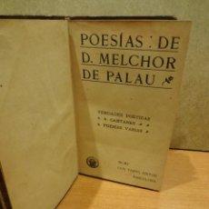 Libros antiguos: POESÍAS: DE D. MELCHOR DE PALAU. ED / LUIS TASSO - 1905 / BARCELONA. BUENA CONSERVACIÓN.. Lote 48307642