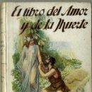 Libros antiguos: FRANCISCO VILLAESPESA : EL LIBRO DEL AMOR Y DE LA MUERTE (SOPENA, C. 1930). Lote 48348330