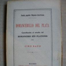 Libros antiguos: ROMANCERILLO DEL PLATA. CIRO BAYO. Lote 48511127