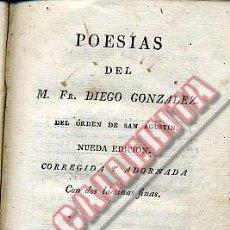 Libros antiguos: POESÍAS DEL M. FR. DIEGO GONZÁLEZ. VALENCIA 1817.. Lote 48637276