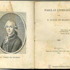 Libros antiguos: TOMÁS DE IRIARTE . FÁBULAS LITERARIAS (JEPÚS, 1889). Lote 48682052