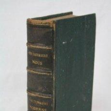 Libros antiguos: ANTIGUO LIBRO EN CATALÁN LOS TROBADORS NOUS. ANTONI DE BOFARULL - POESÍAS - AÑO 1858. Lote 48734803