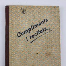 Libros antiguos: L-1132. . COMPLIMENTS I RECITATS. MANUEL MARINEL.LO.. Lote 48764317