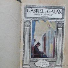 Libros antiguos: GABRIEL Y GALAN OBRAS COMPLETAS TOMO 2 -EDITORIAL RIVANEYRA 1921 CUARTA EDICION. Lote 48808294