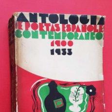 Libros antiguos: ANTOLOGIA DE POETAS ESPAÑOLES CONTEMPORANEOS -1900-1933 -. Lote 48887256