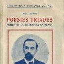 Libros antiguos: POESIES TRIADES - PERLES DE LA POESIA CATALANA (BONAVIA, 1922). Lote 48928335