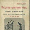 Libros antiguos: ALBERT LLANAS - UNA GROSSA DE PENSAMENTS EN VERS - IL.LUSTRAT PER MODEST URGELL (C. 1918) CATALÁN. Lote 48928453