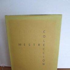 Libros antiguos: MESTRE COLECCION. PINTURA. E.D. CXRTGDY. MIGUEL BARCELO,JOAN MIRO,PICASSO...... Lote 49034352