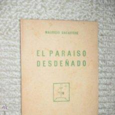 Livres anciens: EL PARAÍSO DESDEÑADO, POR MAURICIO BACARISSE, CUADERNOS LITERARIOS, 1928, POESÍA. Lote 49152704