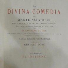 Libros antiguos: DANTE - LA DIVINA COMEDIA (MONTANER Y SIMÓN,1870) 2 VOLÚMENES. Lote 49203754