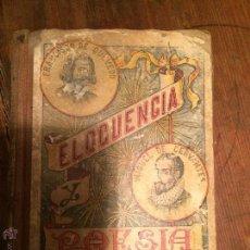 Libros antiguos: LIBRO ESCOLAR DE ELOCUENCIA Y POESIA AÑOS 20 . Lote 49207437
