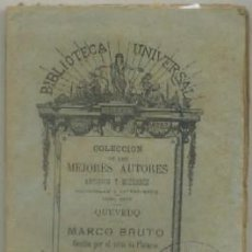 Livres anciens: QUEVEDO. MARCO BRUTO. BIBLIOTECA UNIVERSAL. COL. MEJORES AUTORES TOMO XCLV Nº 94 -PEQUEÑO-0197. Lote 49350192