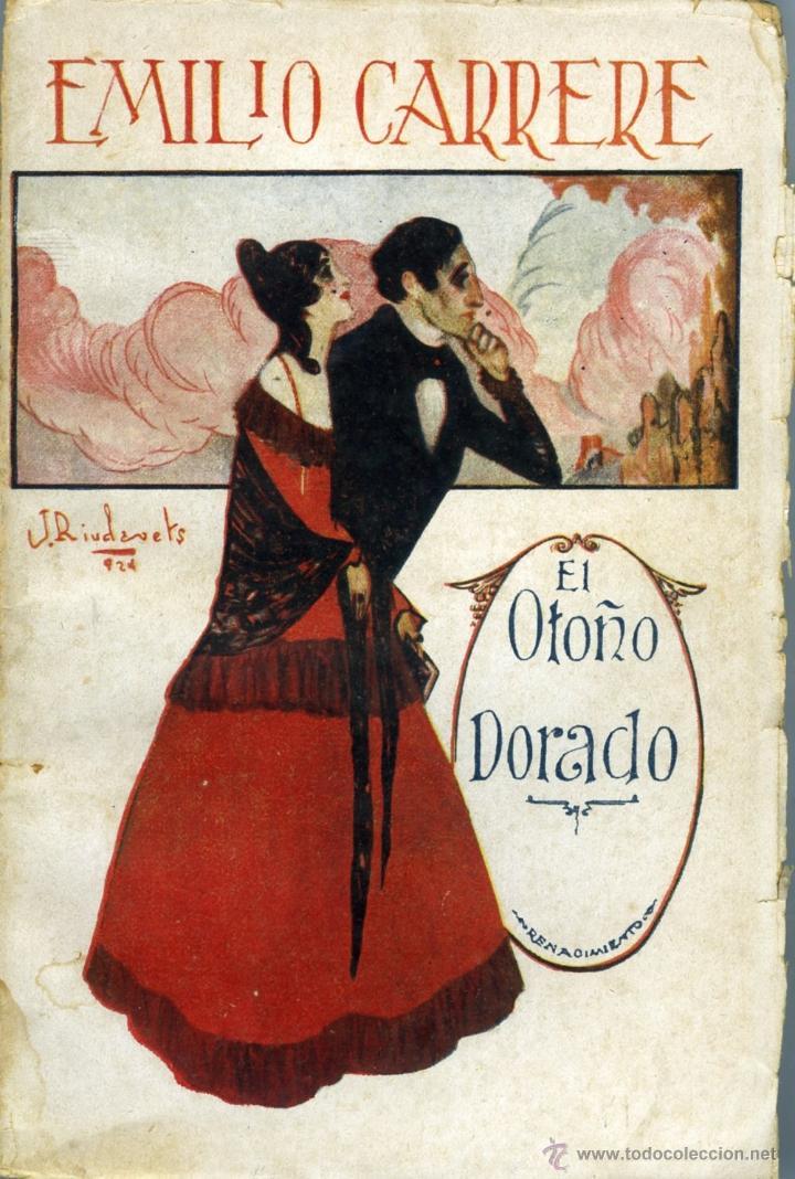 EMILIO CARRÈRE, EL OTOÑO DORADO, (OBRAS COMPLETAS. VOL. II), MADRID, RENACIMIENTO, 1924. (Libros antiguos (hasta 1936), raros y curiosos - Literatura - Poesía)