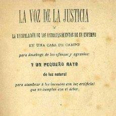 Libros antiguos: ANÓNIMO : LA VOZ DE LA JUSTICIA Y RECOPILACIÓN DE LOS ENTRETENIMIENTOS DE UN ENFERMO (1894). Lote 49910779