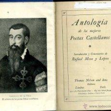 Libros antiguos: ANTOLOGÍA DE LOS MEJORES POETAS CASTELLANOS (NELSON, C. 1920). Lote 49950326