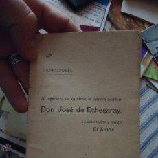 Libros antiguos: DEDICATORIA INGENIERO DE CAMINOS DON JOSE DE ECHEGARAY , CANTO POESIA 30 PAGINAS. Lote 49950698