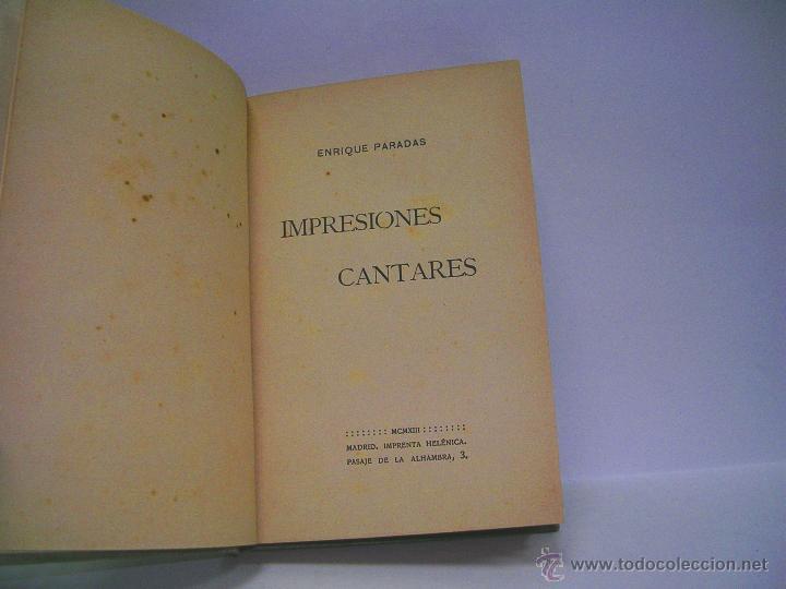 ENRIQUE PARADAS. IMPRESIONES CANTARES. PRIMERA EDICIÓN (Libros antiguos (hasta 1936), raros y curiosos - Literatura - Poesía)