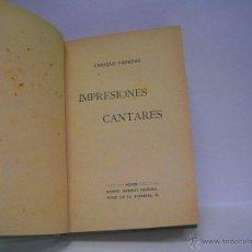 Libros antiguos: ENRIQUE PARADAS. IMPRESIONES CANTARES. PRIMERA EDICIÓN. Lote 49991119