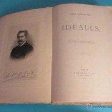 Libros antiguos: IDEALES. POESÍAS ESCOJIDAS. ANTONIO FERNANDEZ GRILO. GRABADO DE B. MAURA CON RETRATO DEL AUTOR. Lote 50056202
