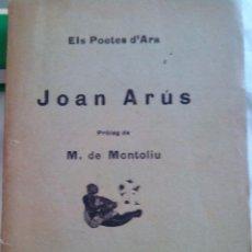 Libros antiguos: ELS POETES D'ARA JOAN ARÚS 1924. Lote 50074432