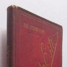 Libros antiguos: FLORES DE ESTIO - JOSE ANSELMO CLAVE - AÑO 1893. Lote 50090666