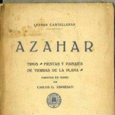 Libros antiguos: CARLOS ESPRESATI : AZAHAR (CASTELLÓN, 1930) TIPOS, FIESTAS Y PAISAJES DE LA PLANA. Lote 50211115